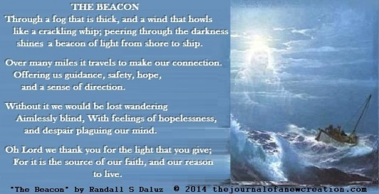 """The Beacon"" by Randall S Daluz © 2014 thejournalofanewcreation.com"