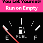 What Happens When You Let Yourself Run on Empty