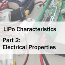 LiPo Characteristics Part 2: Electrical Properties