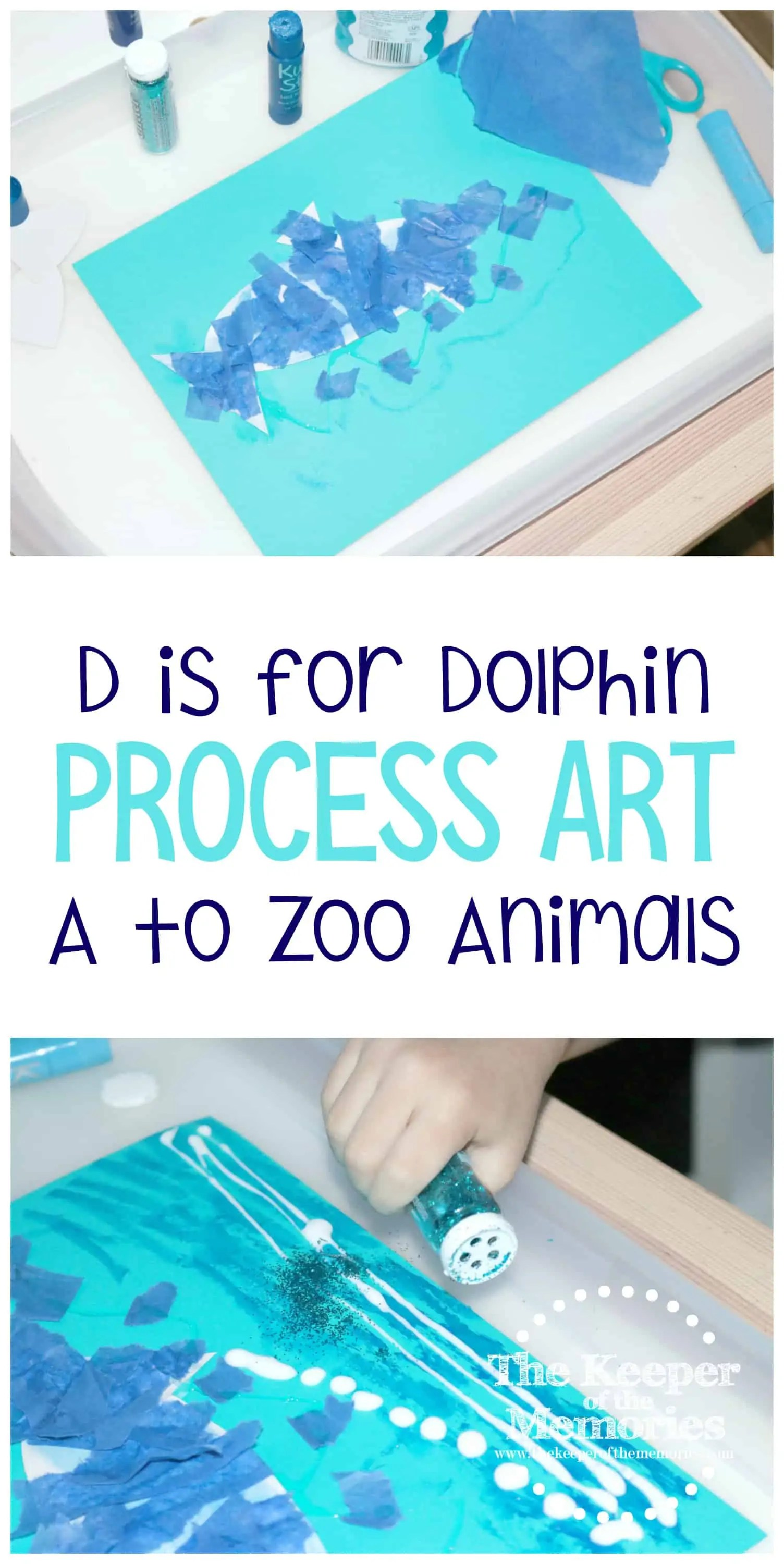 D Is For Dolphin Process Art A To Zoo Animals
