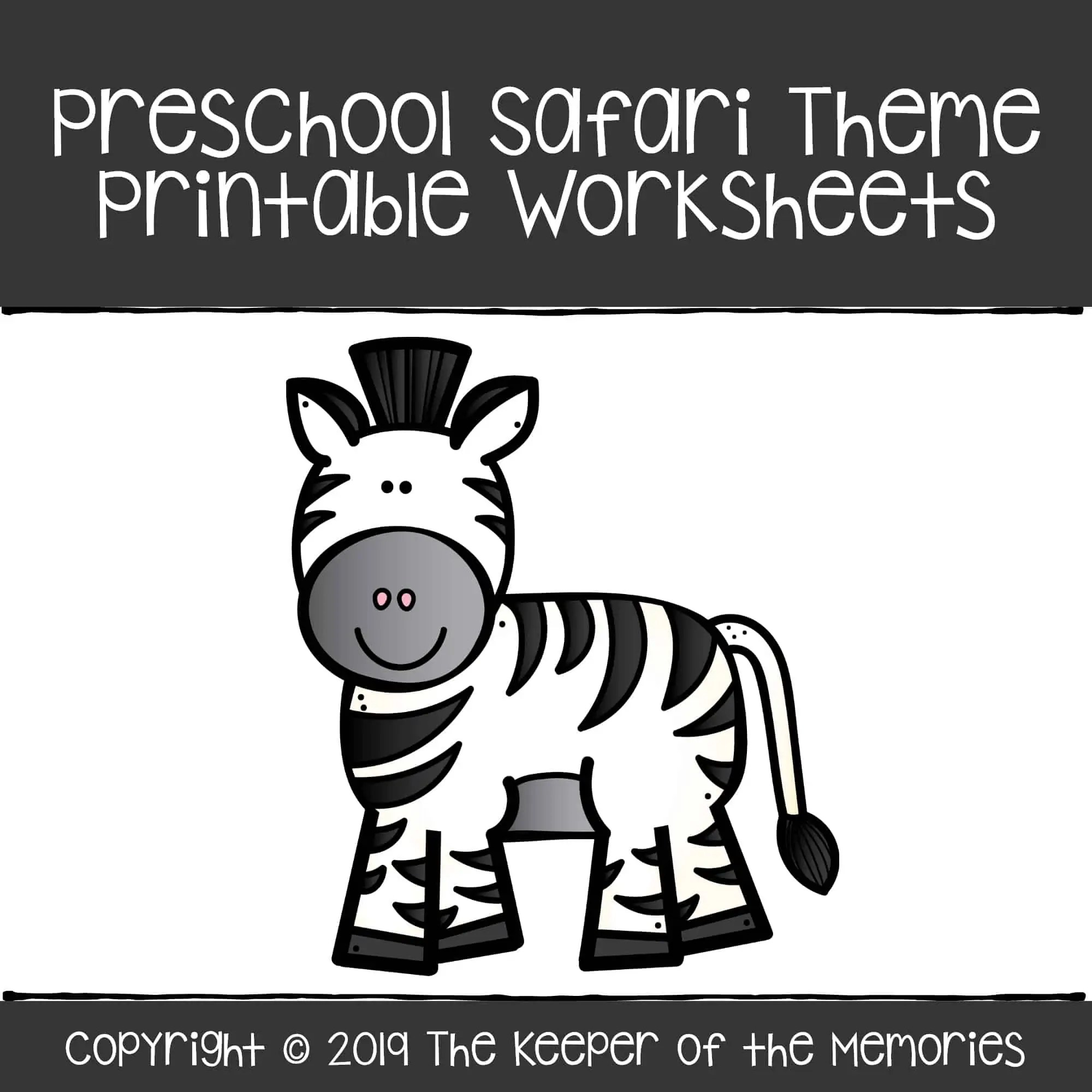Preschool Safari Theme Printable Worksheets