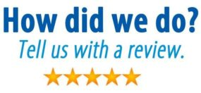 How did we do? Review us!