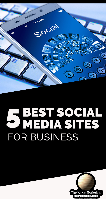 5 Best Social Media Sites for Business