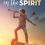 Pursuing Maturity in Traveling in the Spirit