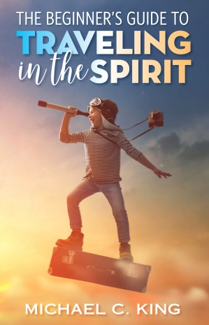 traveling in the spirit travel translocation miraclessignswonders courtsofheaven