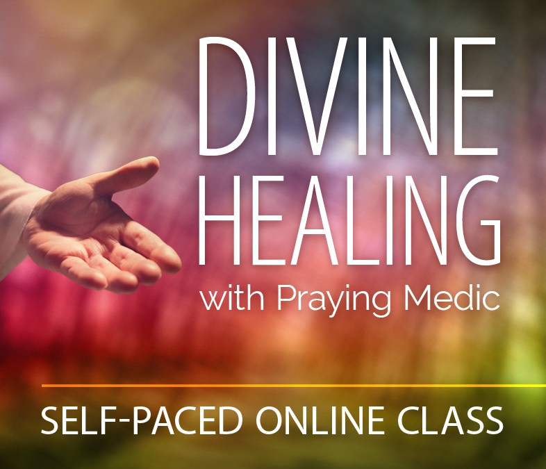 Praying Medic Now Has Healing Classes!