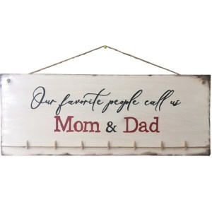 My Favorite People Call Us Mom and Dad Sign