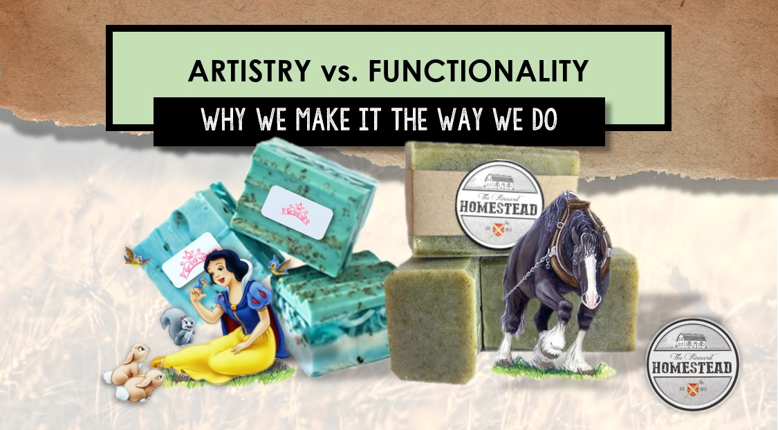 Artistry vs. Functionality: Why We Make it the Way We Do