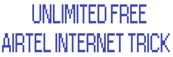 Airtel Unlimited 3G 4G Free Internet