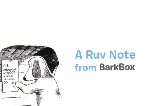 A Ruv Note from BarkBox