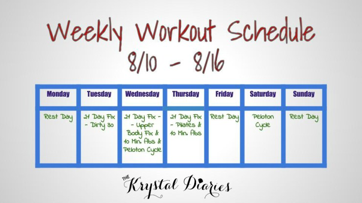 Weekly Workout Schedule 8.10-8.16