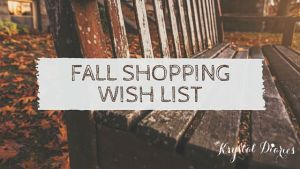 Fall Shopping Wish List