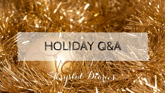 Holiday Q & A - The Krystal Diaries