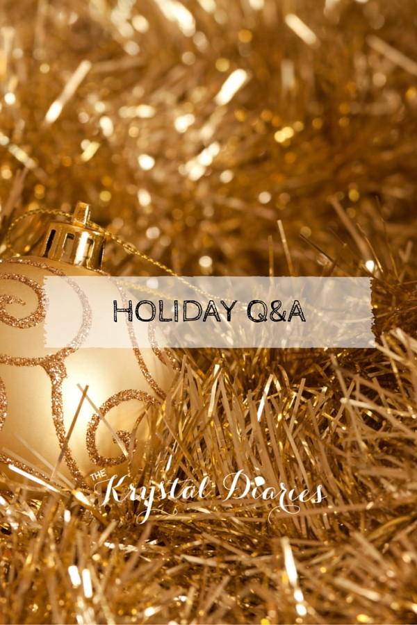 Holiday Q & A