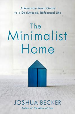 the-minimalist-home-joshua-becker