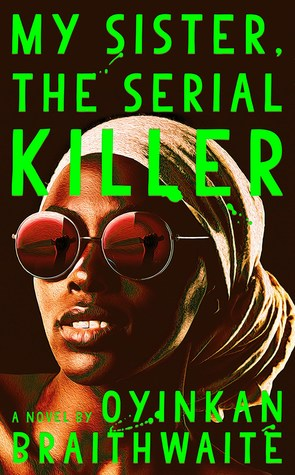 Book Cover: My Sister, the Serial Killer
