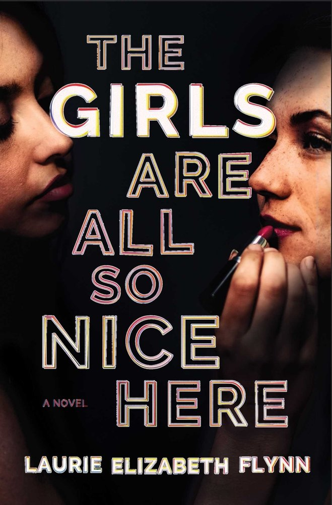 Book Cover: The Girls Are All So Nice Here