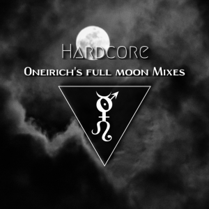 Oneirich – Hardcore Mix