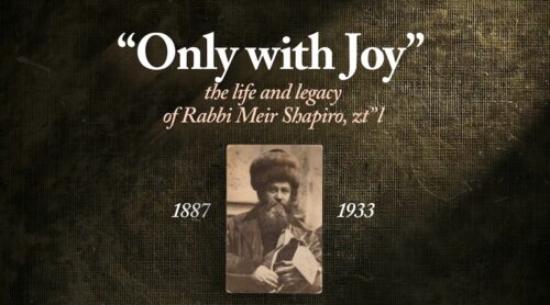 """""""Only With Joy – The Life and Legacy of Rav Meir Shapiro"""" (Entire Documentary Free!) 1"""