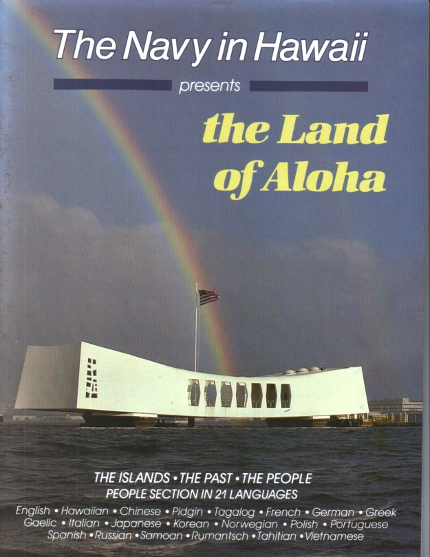 The Land of Aloha – Navy In Hawaii Edition