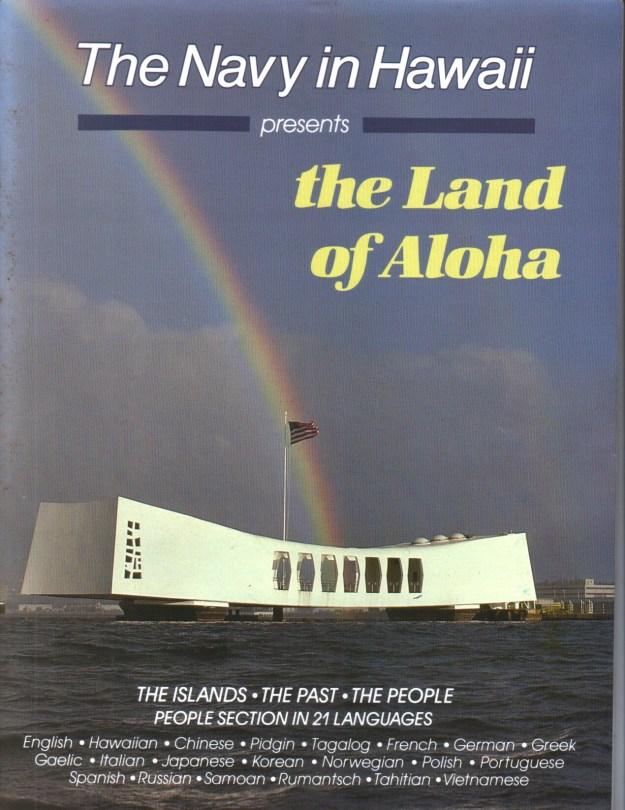 The Land of Aloha – Navy In Hawaii Edition