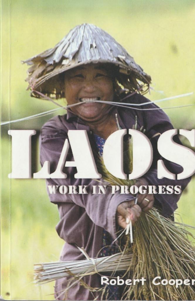 """Cover of """"Laos - Work in Progress"""" © 2008 Robert Cooper"""
