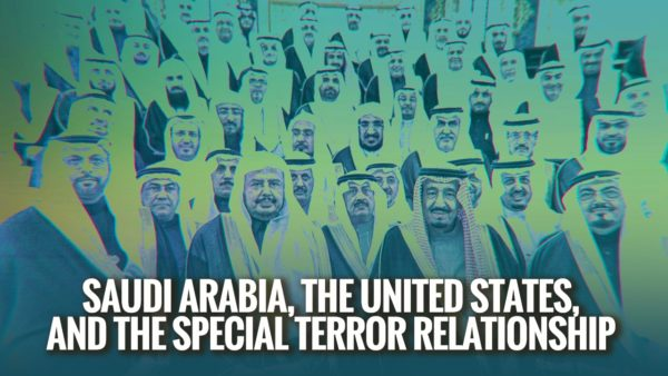 Saudi Arabia, the United States, and the Special Terror Relationship