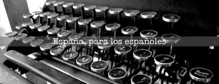 España para los españoles