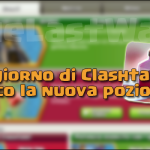 1° giorno di Clashtale: nuova pozione e boost! | Clash of Clans