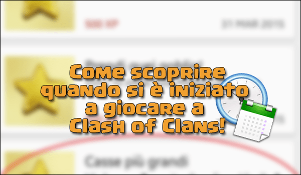 Come scoprire la data di nascita del tuo villaggio! | Clash of Clans | TheLastWar