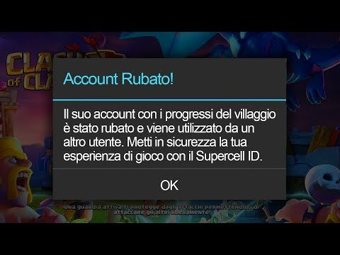 Fate attenzione al furto di ACCOUNT su CLASH OF CLANS 2018