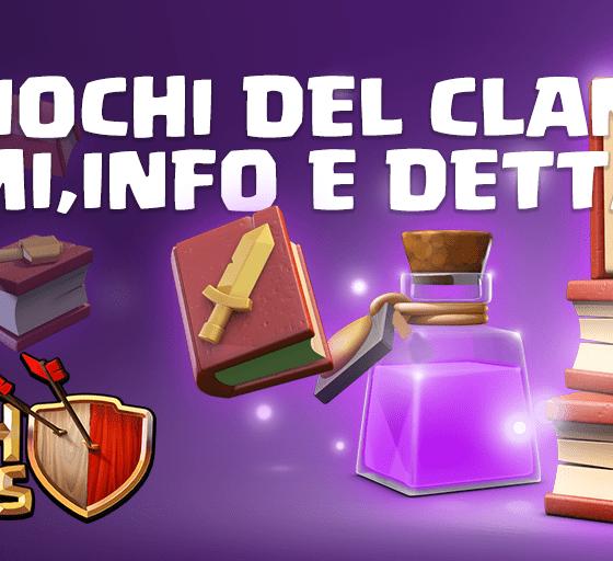 EVIDENZA - [UFFICIALI]Giochi del Clan 11-17 Febbraio: Premi,informazioni e dettagli!