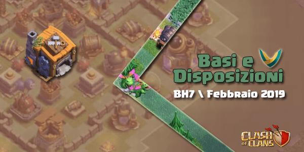 Basi e Disposizioni BH7 | Febbraio 2019