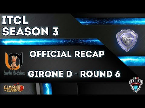 0 3 - 3° Torneo IT.C.L. [2019] | Recap Girone D [Round 6] | Clash of Clans [ITA]