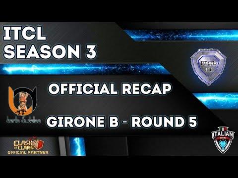 0 - 3° Torneo IT.C.L. [2019] | Recap Girone B [Round 5] | Clash of Clans [ITA]