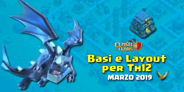 Layout Basi War per Th12 – Marzo 2019 | Clash of Clans