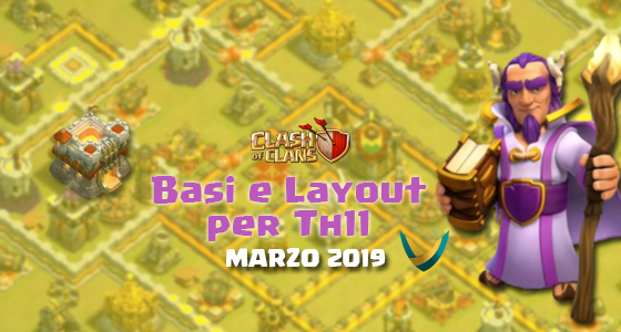 Th11 - Layout Basi War per Th11 – Marzo 2019 | Clash of Clans