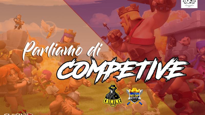 Parliamo di Competitive su Clash of Clans con Viduz, capo di Crimine snc