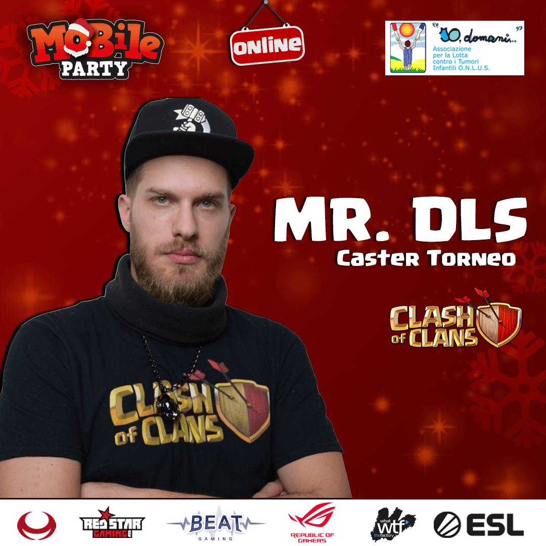 Mobile Party 17-18-19 Dicembre: il Caster del torneo di Clash of Clans