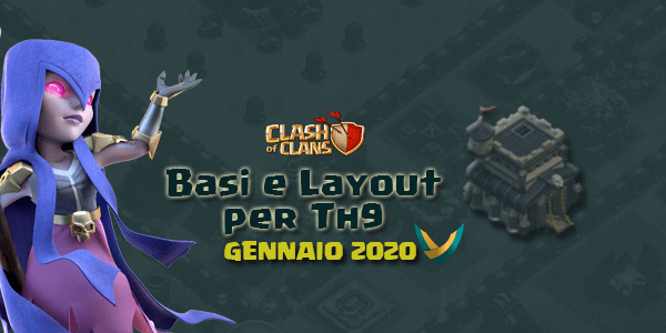 Layout Basi War per Th9 – Gennaio 2020