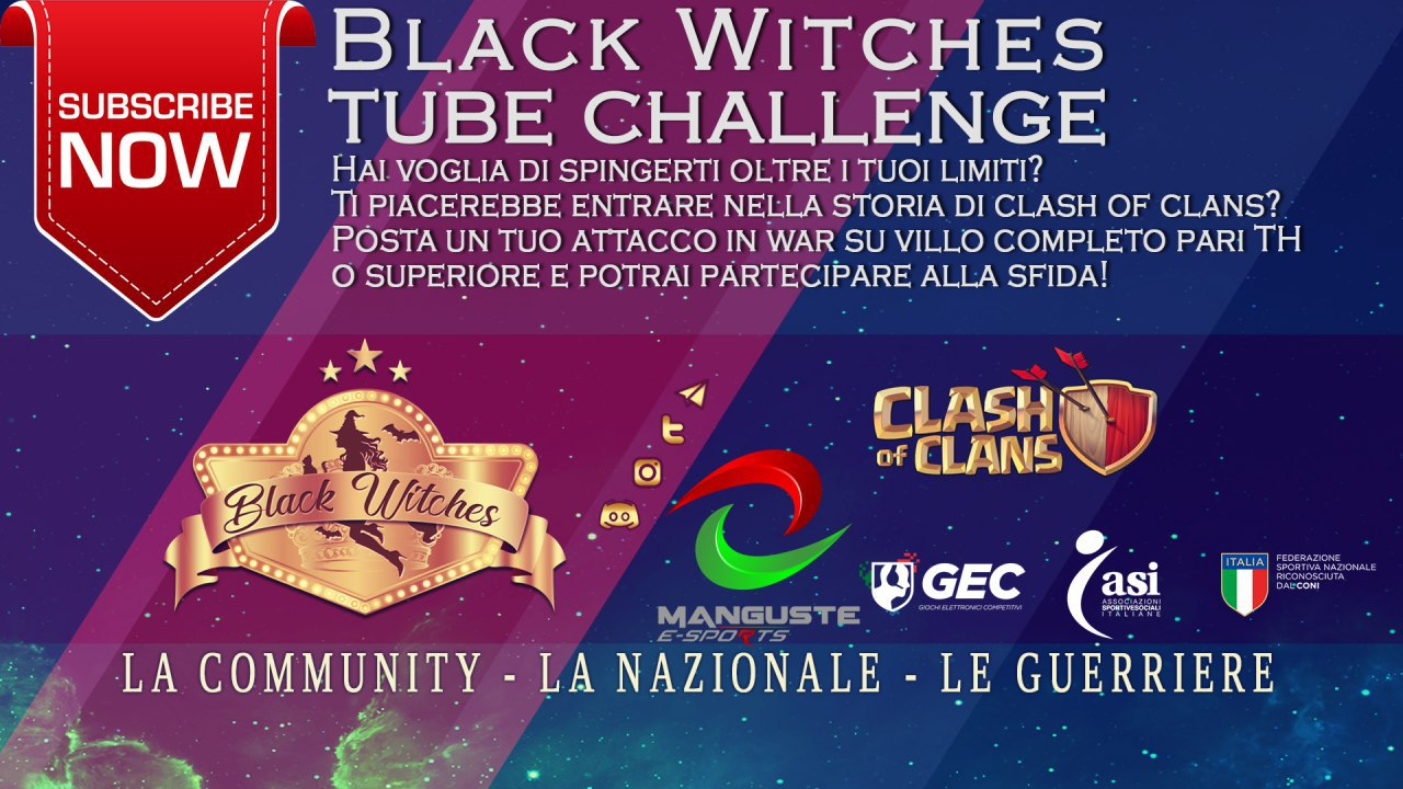 Iscriviti anche tu al Canale YouTube delle Black Witches &  Clash of Clans All Star