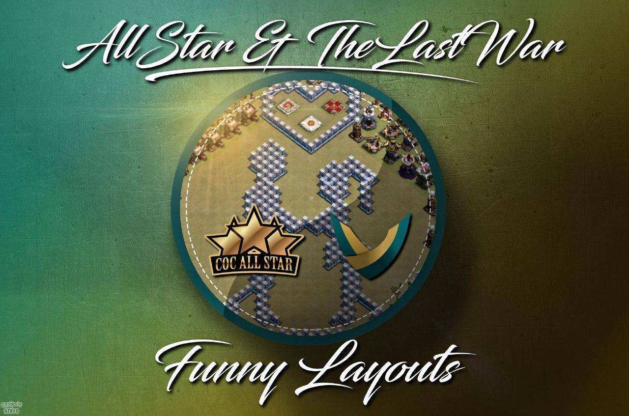 Clash of Clans All Star e TheLastWar insieme per tante nuove basi funny