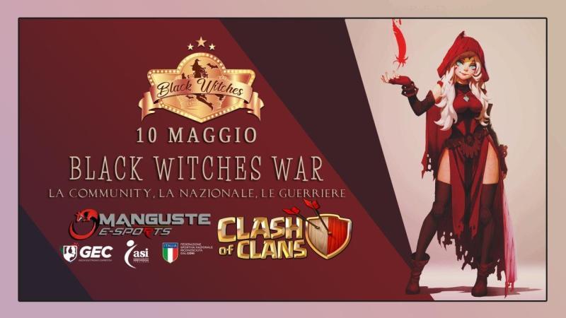 10 Maggio: Mega War con le Black Witches