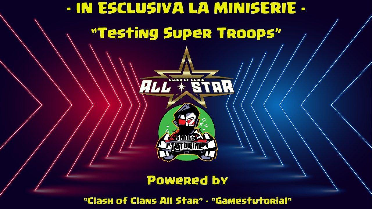 "Contest ""Miniserie sulle Supertruppe"" con GamesTutorial"