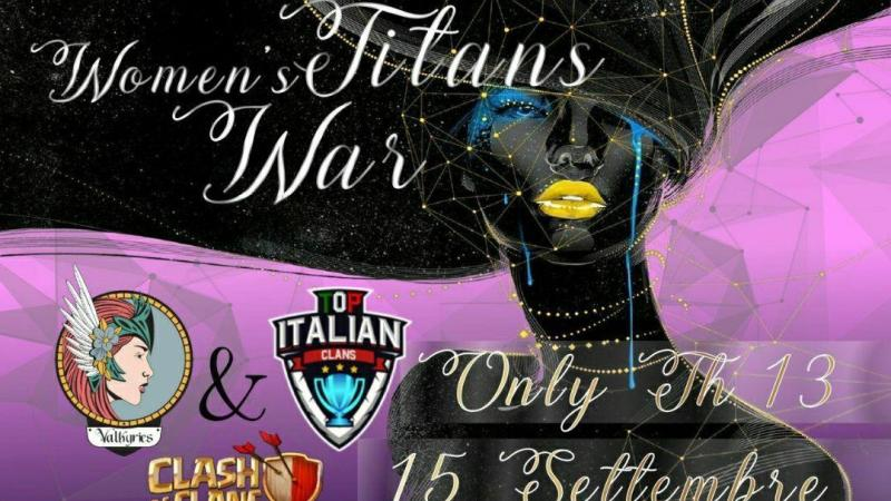 VALKYRIES  & TOP ITALIAN CLANS insieme per un'epica  WOMEN'S TITAN WAR