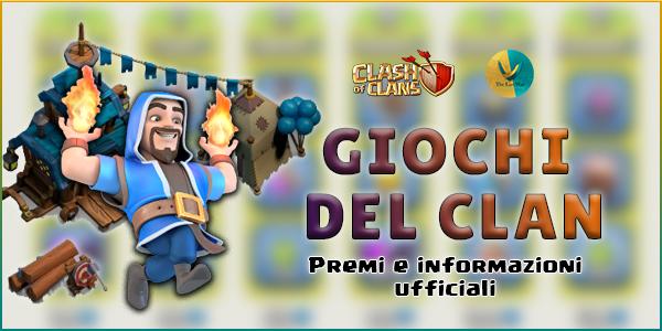 Giochi del Clan 22-28 Ottobre: premi e informazioni ufficiali!