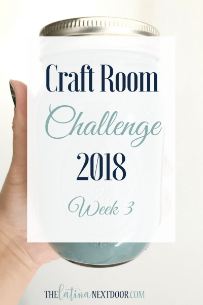 Craft Room Challenge Week 3