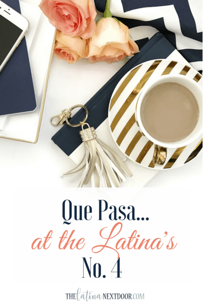 Que Pasa at the Latina's No. 4
