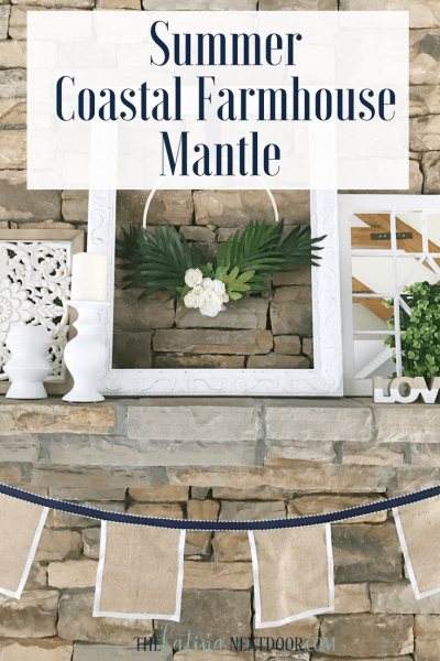 Summer Coastal Farmhouse Mantle