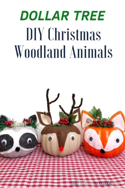 DIY Dollar Tree Christmas Woodland Animals